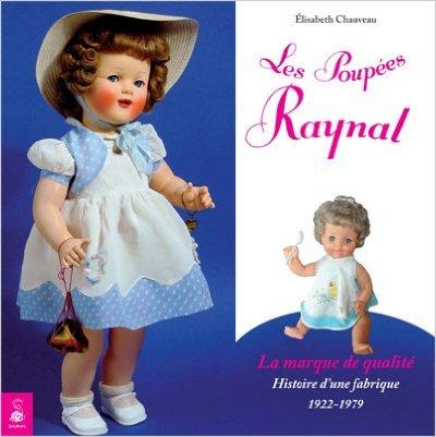 livre Les poupées Raynal, La marque de qualité