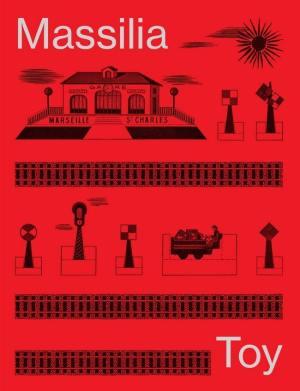 Catalogue exposition jouets marseillais MUCEM